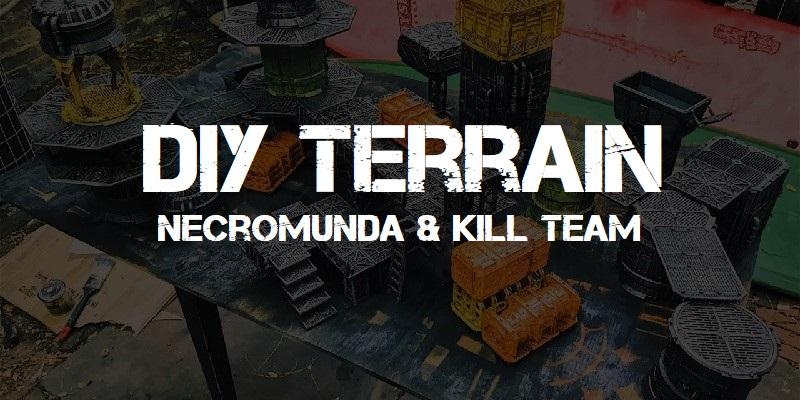 DIY Terrain - Necromunda & Kill-Team