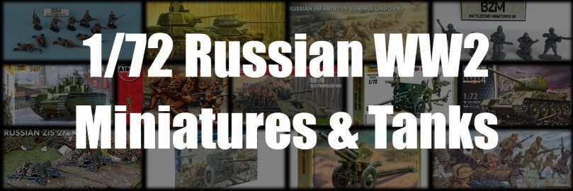Best 1/72nd Russian WW2 Miniatures & Tanks