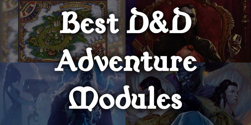 The Best Official D&D Adventure Modules for 5e